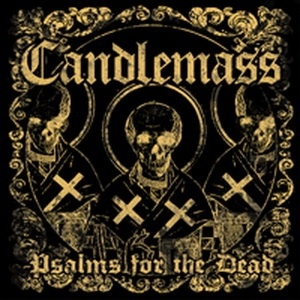 Candlemass - Psalm of the Dead (2012)