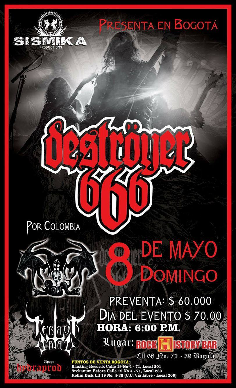 DESTROYER 666 en Colombia – Bogotá y Medellín
