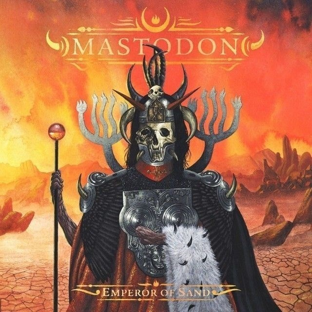 """Mastodon Emperor Of The Sand - Detalles y adelanto de """"Emperor of Sand"""" el nuevo álbum de MASTODON"""