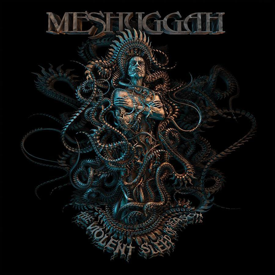 Meshuggah - The Violent Sleep Of Reason (2016)