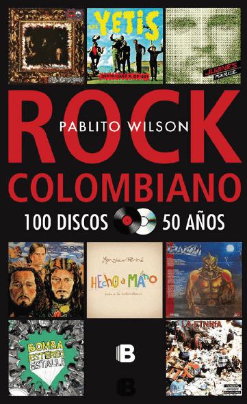 Rock Colombiano - 100 Discos 50 Años