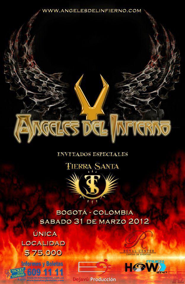ÁNGELES DEL INFIERNO junto a TIERRA SANTA en Colombia 2012