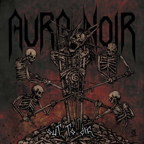 Aura Noir – Out to Die (2012)
