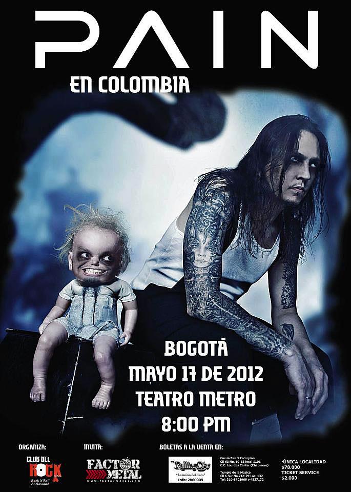 PAIN en Colombia 2012 - Bogotá Mayo 17 Teatro Metro