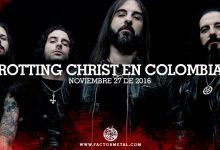 Rotting Christ colombia 2016 factor metal 220x150 - ROTTING CHRIST en Colombia - Noviembre 27, Auditorio Lumiere