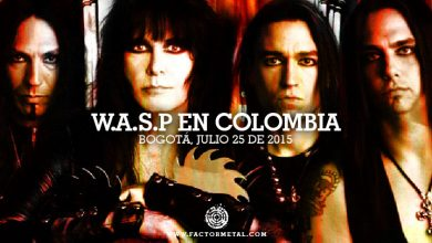 wasp colombia 2015 factor metal 390x220 - W.A.S.P en Colombia - Bogotá Julio 25 Teatro Royal Center